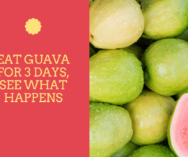 Eat Guava for 3 Days, See What Happens