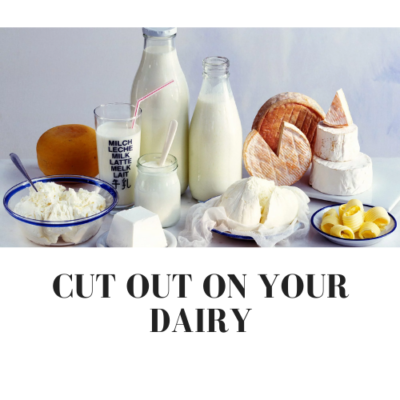 Cut out on your dairy